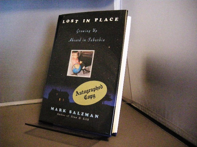 Image for Lost in Place: Growing Up Absurd in Suburbia (Includes Signed Uncorrected Proof)