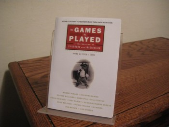 Image for The Games We Played: A Celebration of Childhood and Imagination