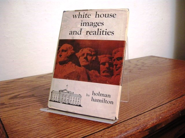Image for White House Images and Realities (Richard M. Nixon's copy)