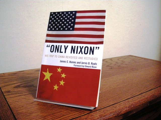 Image for Only Nixon: His Trip to China Revisited and Restudied