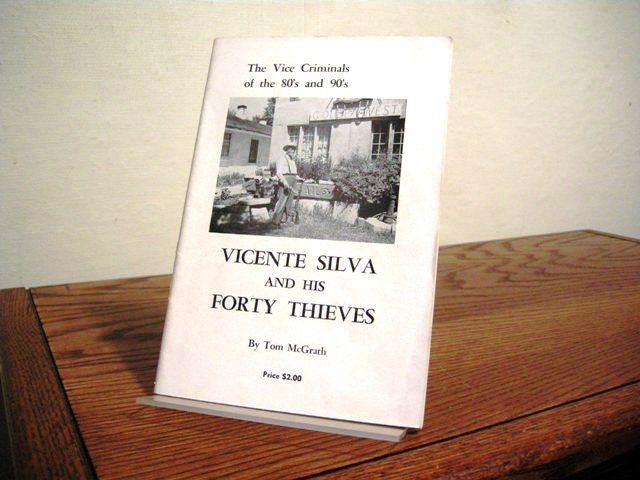 Image for Vicente Silva and His Forty Thieves: The Vice Criminals of the 80s and 90s