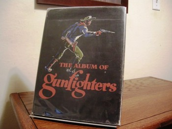 Image for The Album of Gunfighters