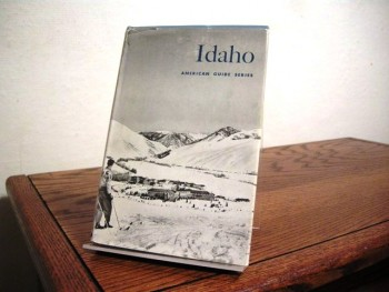 Image for Idaho: A Guide in Word and Picture