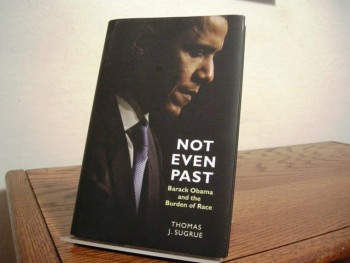 Image for Not Even Past: Barack Obama and the Burden of Race