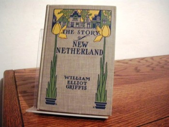 Image for The Story of New Netherland: The Dutch in America