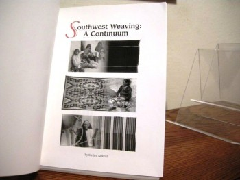 Image for And the Bead Goes On! Southwest Weaving: A Continuum, Fibers & Forms: Native American Basketry of the West (Three Volumes)