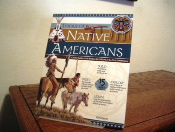 Image for Tools of Native Americans: A Kid's Guide to the History & Culture of the First Americans