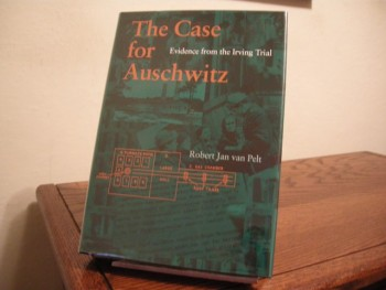 Image for The Case for Auschwitz: Evidence from the Irving Trial