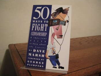 Image for 50 Ways to Fight Censorship and Important Facts to Know about the Censors