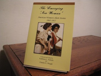 Image for The Emerging 'New Woman': American Women's Short Stories, 1865-1917