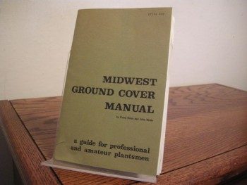 Image for Midwest Ground Cover Manual: A Guide for Professional and Amateur Plantsmen