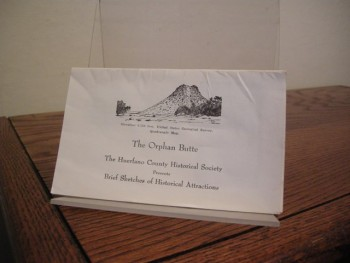 Image for The Orphan Butte: The Huerfano County Historical Society Presents Brief Sketches of Historical Attractions