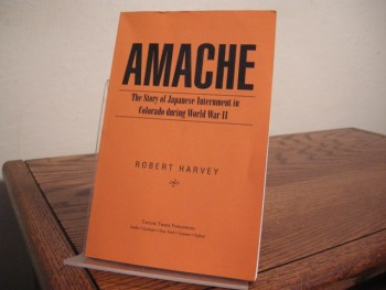 Image for Amache: The Story of Japanese Internment in Colorado during World War II