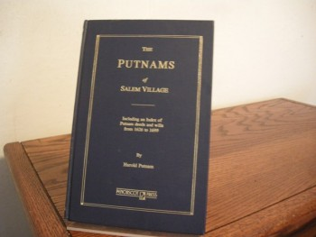 Image for The Putnams of Salem Village: Including an Index of Putnam deeds and wills from 1626 to 1699