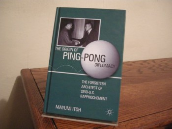 Image for The Origin of Ping-Pong Diplomacy: The Forgotten Architect of Sino-US Rapprochement