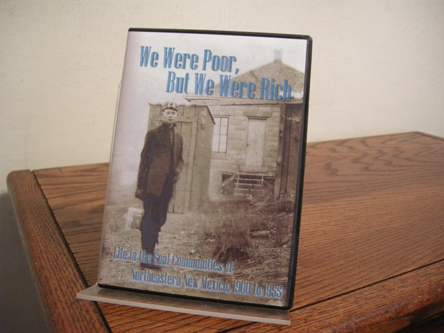 Image for We Were Poor, But We Were Rich: Life in the Coal Communities of Northeastern New Mexico, 1900 to 1955