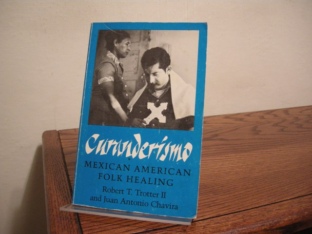 Image for Curanderismo: Mexican American Folk Healing