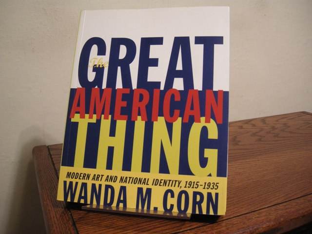Image for The Great American Thing: Modern Art and National Identity, 1915-1935