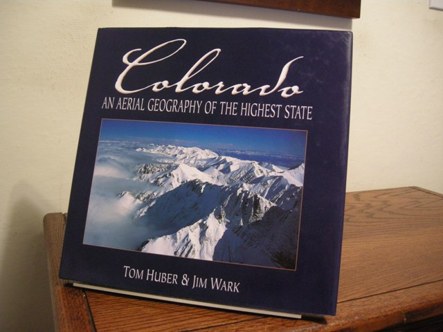 Image for Colorado: An Aerial Geography of the Highest State