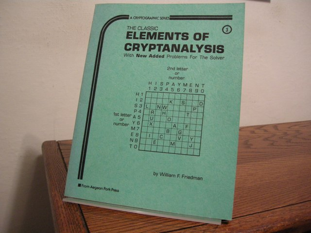 Image for The Classic Elements of Cryptanalysis (with new added problems for the solver)