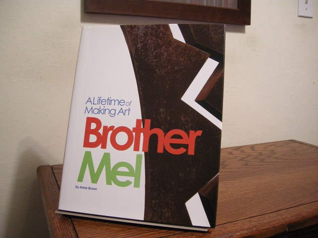 Image for Brother Mel: A Lifetime of Making Art