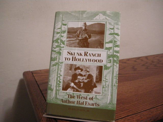 Image for Skunk Ranch to Hollywood: The West of Author Hal Evarts