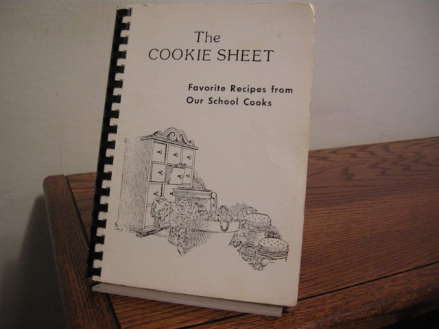 Image for The Cookie Sheet: Favorite Recipes from Our School Cooks [Pueblo, CO]