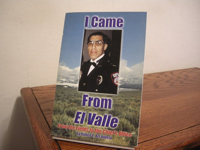 Image for I Came from El Valle: From the Fields to the Chief's Office