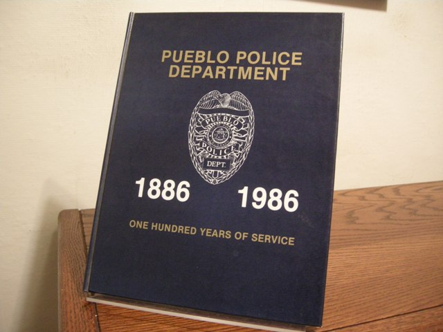 Image for Pueblo Police Department: A Pictorial History, 1886-1986