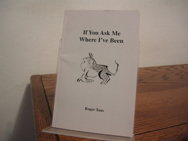 Image for If You Ask Me Where I've Been [Ben Pleasants' copy]