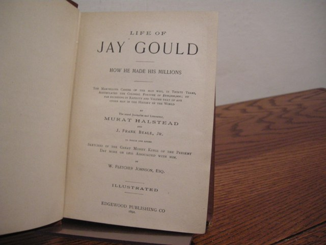 Image for Life of Jay Gould: How He Made His Millions