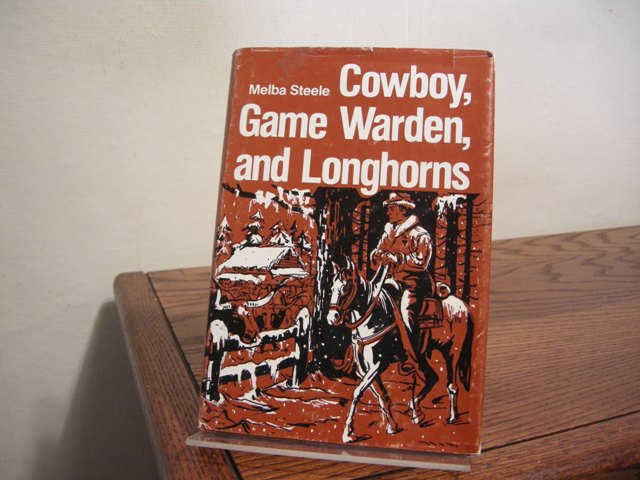 Image for Cowboy, Game Warden, and Longhorns