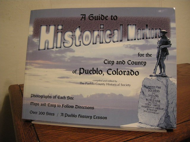Image for A Guide to Historical Markers for the City and County of Pueblo, Colorado