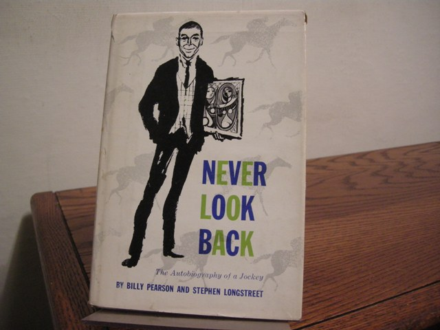 Image for Never Look Back: The Autobiography of a Jockey