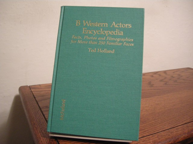 Image for B Western Actors Encyclopedia