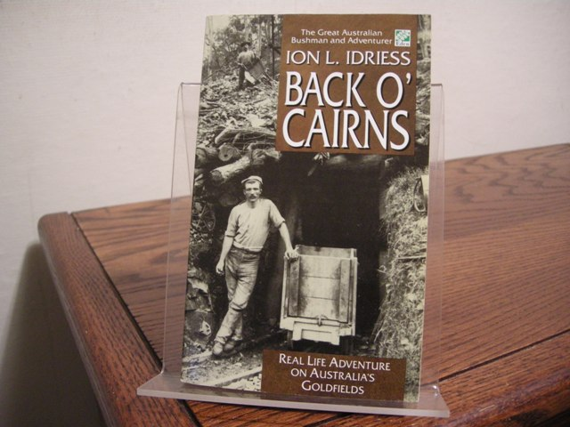 Image for Back O' Cairns: Real Life Adventure on Australia's Goldfields