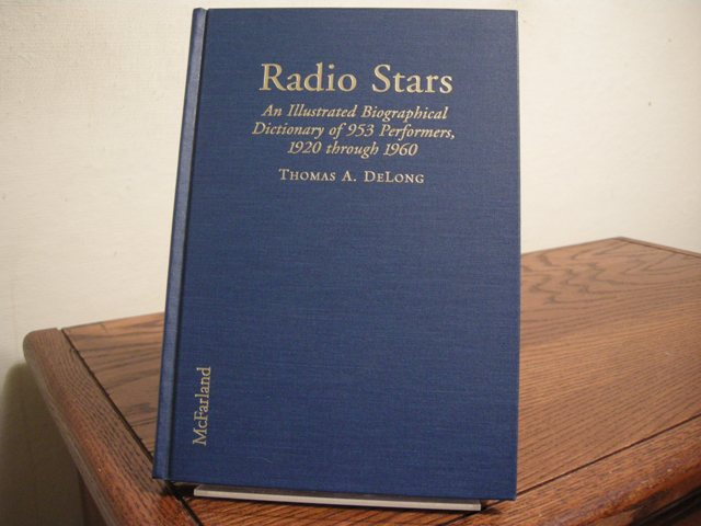 Image for Radio Stars: An Illustrated Biographical Dictionary of 953 Performers, 1920 through 1960