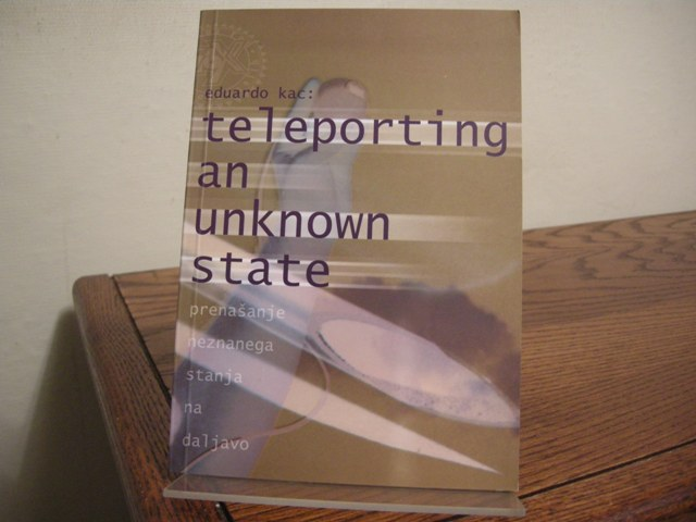 Image for Eduardo Kac: Teleporting an Unknown State