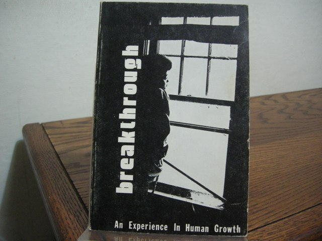 Image for Breakthrough: An Experience in Human Growth