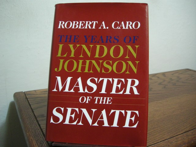 Image for The Years of Lyndon Johnson: Master of the Senate