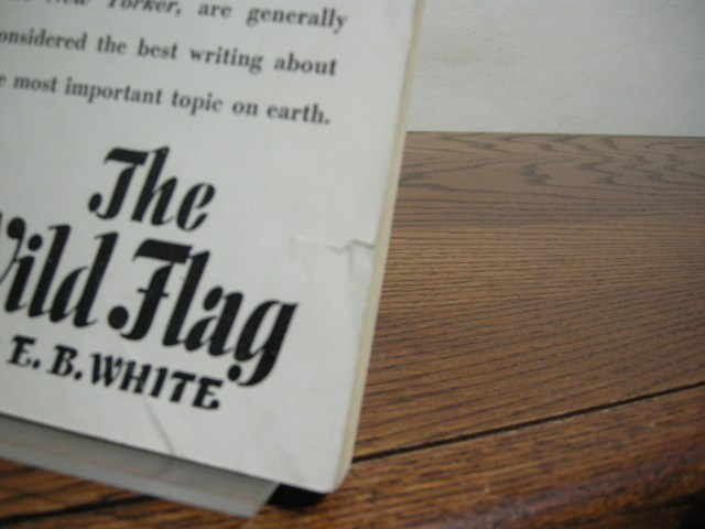 Image for The Wild Flag: Editorials From The New Yorker On Federal World Government And Other Matters