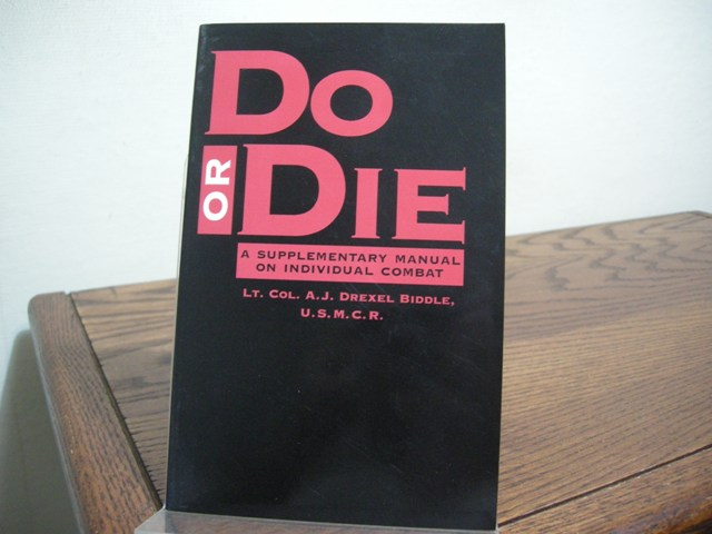 Image for Do or Die: A Supplemental Manual on Individual Combat