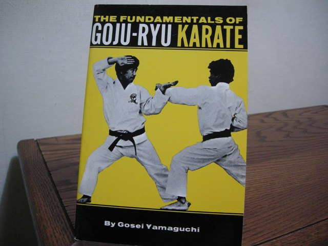 Image for The Fundamentals of Goju-Ryu Karate