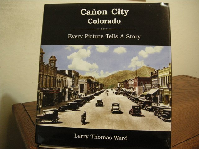 Image for Canon City, Colorado: Every Picture Tells a Story