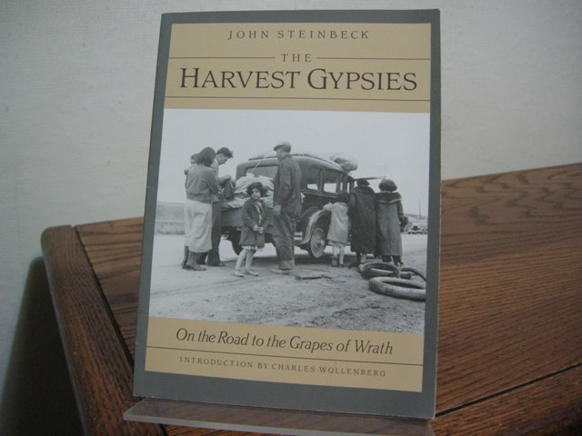 Image for The Harvest Gypsies: On the Road to the Grapes of Wrath