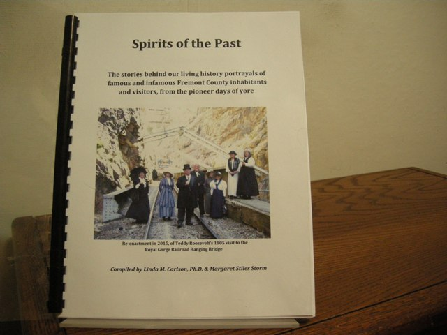 Image for Spirits of the Past: The Stories Behind Our Living History Portrayals of Famous and Infamous Fremont County Inhabitants and Vistors, from the Pioneer Days of Yore [Colorado]